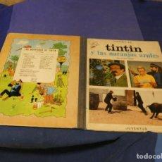 Comics : TINTIN Y LAS NARANJAS AZULES BUEN ESTADO GENERAL PRIMERA EDICION ENERO DE 1970. Lote 221387546
