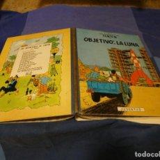 Cómics: TINTIN OBJETIVO LA LUNA SEGUNDA EDICION ABRIL 1964 MUY BONITO Y EN BUEN ESTADO. Lote 221388236