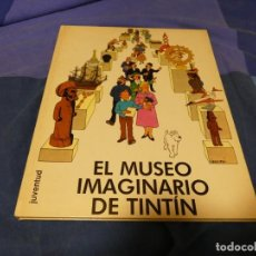 Cómics: TINTIN EL MUSEO IMAGINARIO DE TINTIN 1982 BUEN ESTADO GENERAL. Lote 221388681