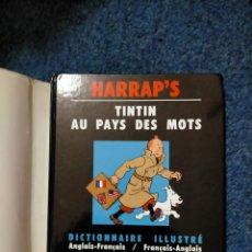 Cómics: TINTIN HARRAPS - DICCIONARIO ILUSTRADO FRANCES INGLES / AU PAYS DES MOTS. Lote 221672900