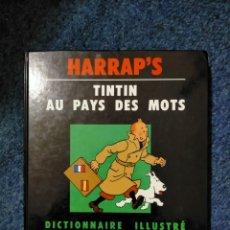 Cómics: TINTIN HARRAPS - DICCIONARIO ILUSTRADO FRANCES ESPAÑOL / AU PAYS DES MOTS. Lote 221673197