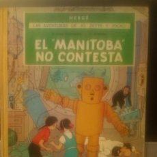 Cómics: HERGÉ - LAS AVENTURAS DE JO, ZETTE Y JOCKO. EL MANITOBA NO CONTESTA (1ª EDICIÓN). Lote 221747306