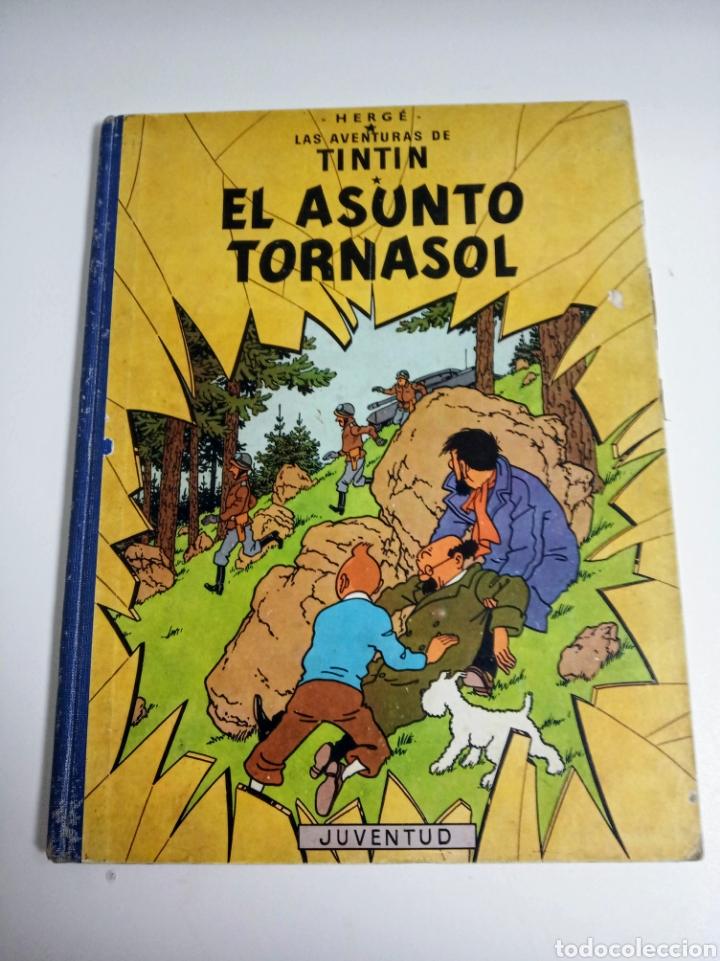 TINTÍN EL ASUNTO TORNASOL —HERGÉ— EDITORIAL JUVENTUD PRIMERA EDICIÓN (Tebeos y Comics - Juventud - Tintín)