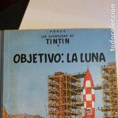 Cómics: LAS AVENTURAS DE TINTIN. OJETIVO: LA LUNA DE HERGÉ 1ª EDICIÓN 1958. Lote 222190245