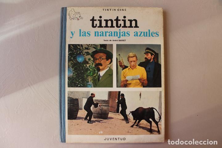 TINTIN Y LAS NARANJAS AZULES, PRIMERA EDICIÓN, INTERIOR IMPECABLE (Tebeos y Comics - Juventud - Tintín)