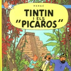 Cómics: TINTIN I ELS PÍCAROS. ED. JOVENTUT 1989. PERFECTE COM NOU. Lote 222313183