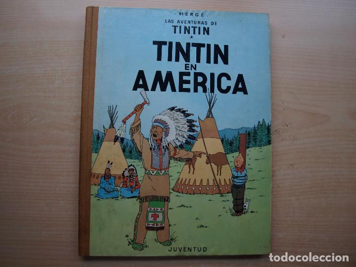 TINTIN EN AMERICA - PRIMERA EDICION 1968 - TAPA DURA - JUVENTUID - BUEN ESTADO (Tebeos y Comics - Juventud - Tintín)