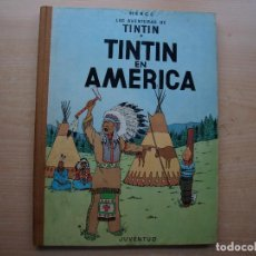 Cómics: TINTIN EN AMERICA - PRIMERA EDICION 1968 - TAPA DURA - JUVENTUID - BUEN ESTADO. Lote 222372952