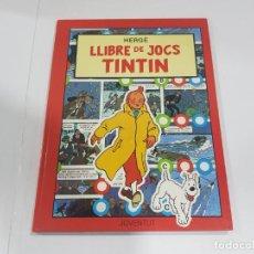 Cómics: LIBRO LLIBRE DE JOCS TINTÍN. Lote 222533955