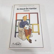 Cómics: LIBRO EL SIGLO DE TINTÍN DE FERNANDO CASTILLO.. Lote 222535143