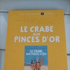 Cómics: ARCHIVOS TINTIN - CANGREJO DE LAS PINZAS DE ORO - LE CRABE AUX PINCES D'OR - LES ARCHIVES - FRANCES. Lote 222798515