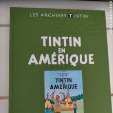 Cómics: ARCHIVOS TINTIN - TINTIN EN AMERICA - LES ARCHIVES - FRANCES. Lote 222799140