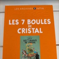 Cómics: ARCHIVOS TINTIN - LAS 7 BOLAS DE CRISTAL - LES 7 BOULES DE CRISTAL - LES ARCHIVES - FRANCES. Lote 222801131