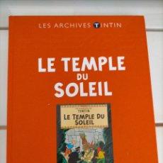 Cómics: ARCHIVOS TINTIN - EL TEMPLO DEL SOL - LE TEMPLE DU SOLEIL - LES ARCHIVES - FRANCES. Lote 222801245