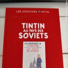 Cómics: ARCHIVOS TINTIN - EN EL PAIS DE LOS SOVIETS - AU PAYS DES SOVIETS - LES ARCHIVES - FRANCES. Lote 222802396