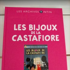 Cómics: ARCHIVOS TINTIN - LAS JOYAS DE LA CASTAFIORE - LES BIJOUX DE LA CASTAFIORE - LES ARCHIVES - FRANCES. Lote 222802623