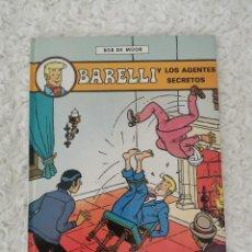 Cómics: BARELLI Y LOS AGENTES SECRETOS. Lote 222965730
