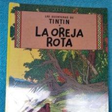Comics: LAS AVENTURAS DE TINTÍN: LA OREJA ROTA. HERGÉ. ÁLBUMES TAPA BLANDA. JUVENTUD.. Lote 223199540