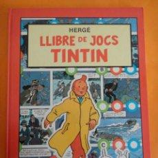 Cómics: LLIBRE DE JOCS TINTIN - 2ª EDICIÓ JOVENTUT 1989 .. Lote 224189943