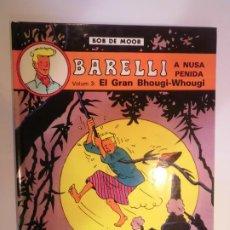 Cómics: BARELLI A NUSA PENIDA VOL 3: EL GRAN BHOUGI-WOUGI - CATALAN - 1991. Lote 224783756