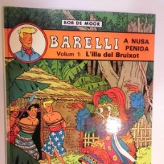 Cómics: BARELLI A NUSA PENIDA VOL 1: L'ILLA DEL BRUIXOT - CATALAN - 1990. Lote 224784241