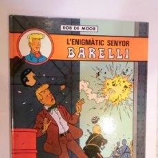 Cómics: L'ENGIGMATIC SENYOR BARELLI - CATALAN - 1990. Lote 224784453