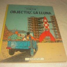 Fumetti: LES AVENTURES DE TINTIN .OBJECTIU LA LLUNA CINQUENA EDICIO 1983 . EN CATALA. TAPA DURA.. Lote 224832567