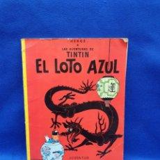 Fumetti: LAS AVENTURAS DE TINTIN. EL LOTO AZUL DECIMA EDICION 1986. Lote 224886802