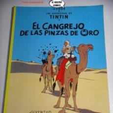 Cómics: TINTIN, EL CANGREJO DE LAS PINZAS DE ORO, ED. JUVENTUD AÑO 1982. Lote 225190400