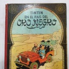 Fumetti: TINTIN EN EL PAÍS DEL ORO NEGRO . 3A EDICIÓN 1967 LOMO TELA. Lote 225253375