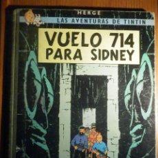 Cómics: LAS AVENTURAS DE TINTIN, VUELO 714 PARA SIDNEY. ED. JUVENTUD 1ª EDICIÓN 1969 LOMO TELA. Lote 225780815