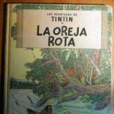 Cómics: LAS AVENTURAS DE TINTIN, LA OREJA ROTA - ED. JUVENTUD 1ª EDICIÓN 1965 LOMO TELA. Lote 225812115