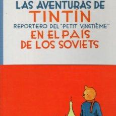 Cómics: LAS AVENTURAS DE TINTIN EN EL PAIS DE LOS SOVIETS. HERGÉ. EDITORIAL JUVENTUD, 2005. 8ª EDICION. Lote 226279568