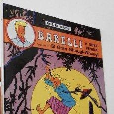 Cómics: BARELLI A NUDA PENIDA. VOLUM 3: EL GRAN BHOUGI-WHOUGI - BOB DE MOOR. Lote 226307705