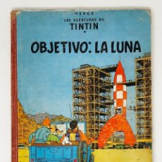 Cómics: TINTIN OBJETIVO: LA LUNA - ED JUVENTUD 1ª PRIMERA EDICION DIC 1958. Lote 226307743