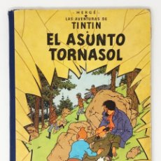 Cómics: TINTIN- EL ASUNTO TORNASOL ED JUVENTUD 1ª PRIMERA EDICION FEB 1961. Lote 226336245