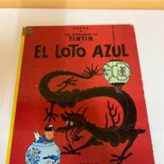 Cómics: LAS AVENTURAS DE TINTÍN- EL LOTO AZUL. Lote 226355360