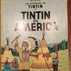 Cómics: PRIMERA EDICIÓN EN CASTELLANO DE TINTIN EN AMERICA POR SÓLO OCHENTA EUROS.. Lote 226956575