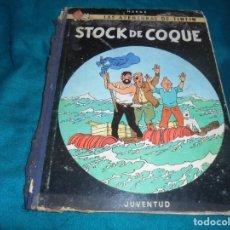 Cómics: LAS AVENTURAS DE TINTIN . STOCK DE COQUE. EDT. JUVENTUD, 1ª EDC. 1962. LOMO AZUL. Lote 227125222