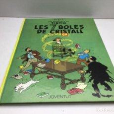Cómics: HERGE -TINTIN - LES 7 BOLES DE CRISTALL - JUVENTUT 1985 - SISENA EDICIO - CATALA. Lote 227717515