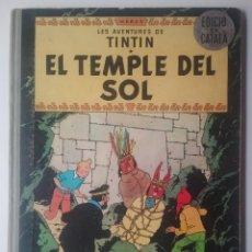 Fumetti: TINTÍN HERGÉ JUVENTUD EL TEMPLE DE SOL 1° EDICIÓ CATALÀ 1965. Lote 228430660