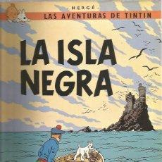 Cómics: TINTIN RUSTICA ISLA NEGRA. Lote 228439815