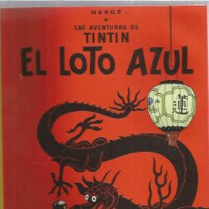 Cómics: TINTIN RUSTICA EL LOTO AZUL. Lote 228440930