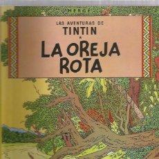 Cómics: TINTIN RUSTICA OREJA ROTA. Lote 228441205