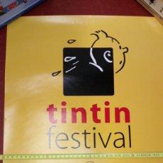 Cómics: ATENCIÓN PÓSTER ORIGINAL TINTIN FESTIVAL BÉLGICA BRUSELAS 2005 MEDIDAS 60X40 APROX INEDITO EN TC. Lote 228636930