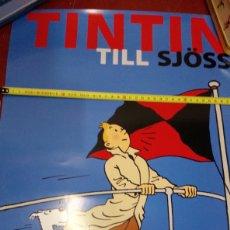 Cómics: PÓSTER ORIGINAL TRAÍDO DE BÉLGICA TINTIN TILL SJOSS MILU Y TINTIN EN EL MAR EN BARCO. Lote 228638058