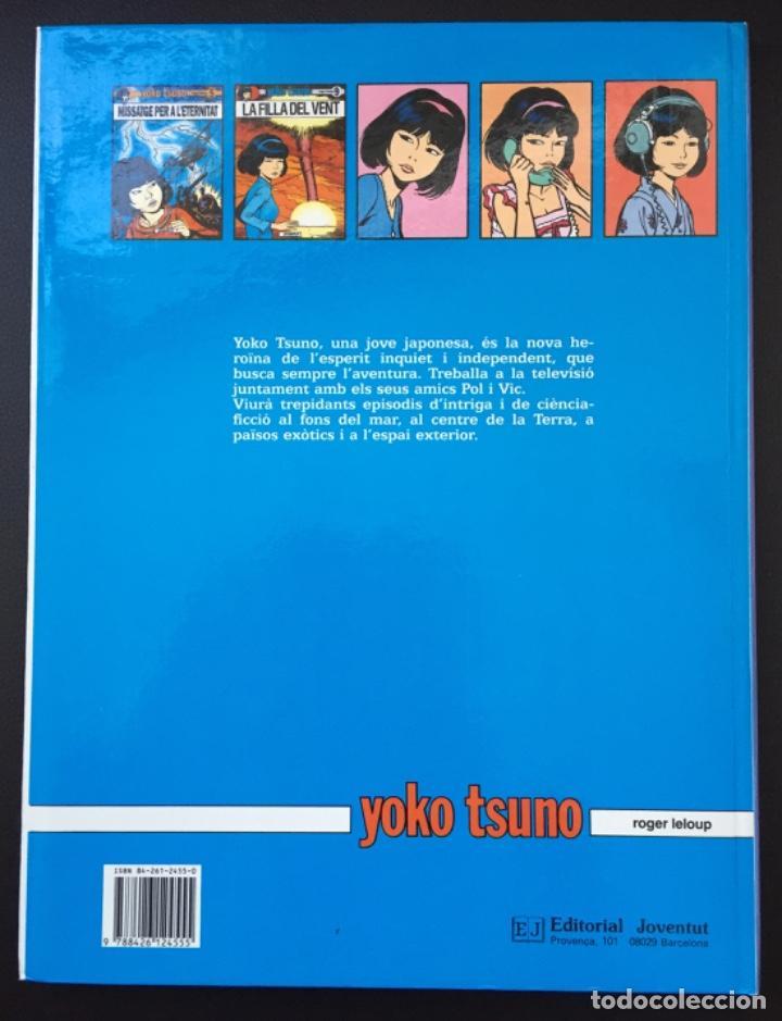 Cómics: YOKO TSUNO - La Filla del Vent Primera 1ª Edición 1989 Ed. Juventut Tapa Dura EN CATALÁN - Foto 4 - 229801790