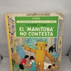 Comics : LAS AVENTURAS DE JO, ZETTE Y JOCKO. EL RAYO MISTERIOSO, EPISODIO 1: EL MANITOBA NO CONTESTA. 1ªEDIC.. Lote 231153665