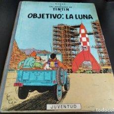 Cómics: TINTIN, OBJETIVO LA LUNA - HERGE (1969). Lote 232164495