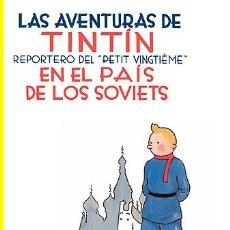Cómics: LAS AVENTURAS DE TINTIN (REPORTERO DEL PETIT VINGTIÈME) EN EL PAÍS DE LOS SOVIETS - HERGÉ - JUVENTUD. Lote 233031540